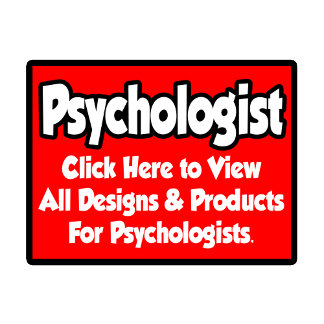 Psychologist Shirts, Gifts and Apparel