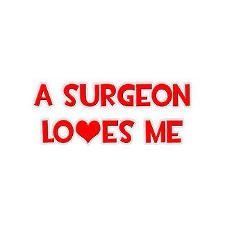 A Surgeon Loves Me