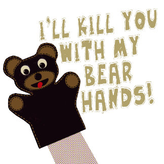 Get Out Your Bear Hands!