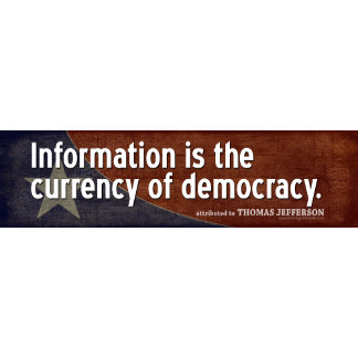 Jefferson: Information is the currency of...