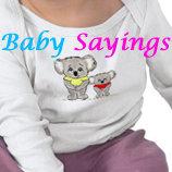 Baby Sayings