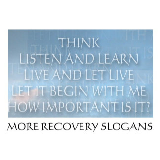 More Recovery Slogans