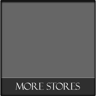Zazzle Stores - more!