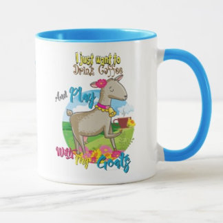 Drink Coffee With My Goats