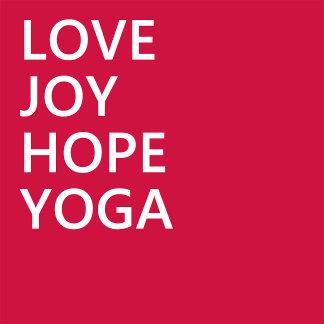 Yoga Love Joy Hope