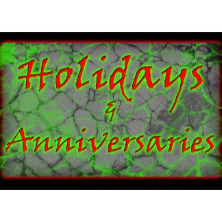 Holidays and Anniversary