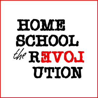 Homeschool the Revolution