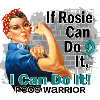 If Rosie Can Do It PCOS Warrior