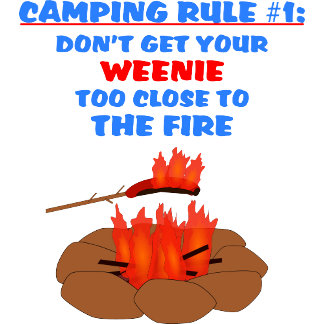 Camping Rule #1