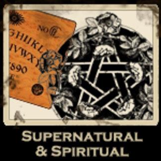 Supernatural and Spiritual