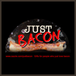 Just Bacon
