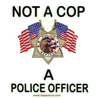 Not_A_Cop_A_Police_Officer