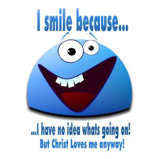 I Smile Because...(V2)
