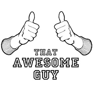 That Awesome Guy