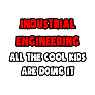 Funny Industrial Engineer Shirts and Gifts