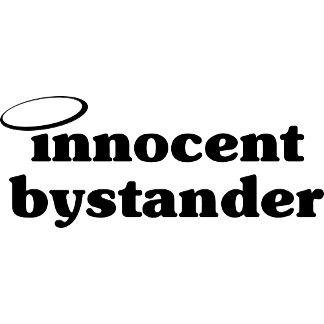 Innocent Bystander