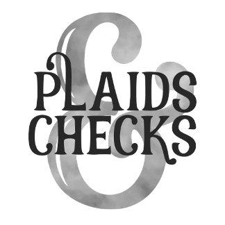 Plaids and Checks