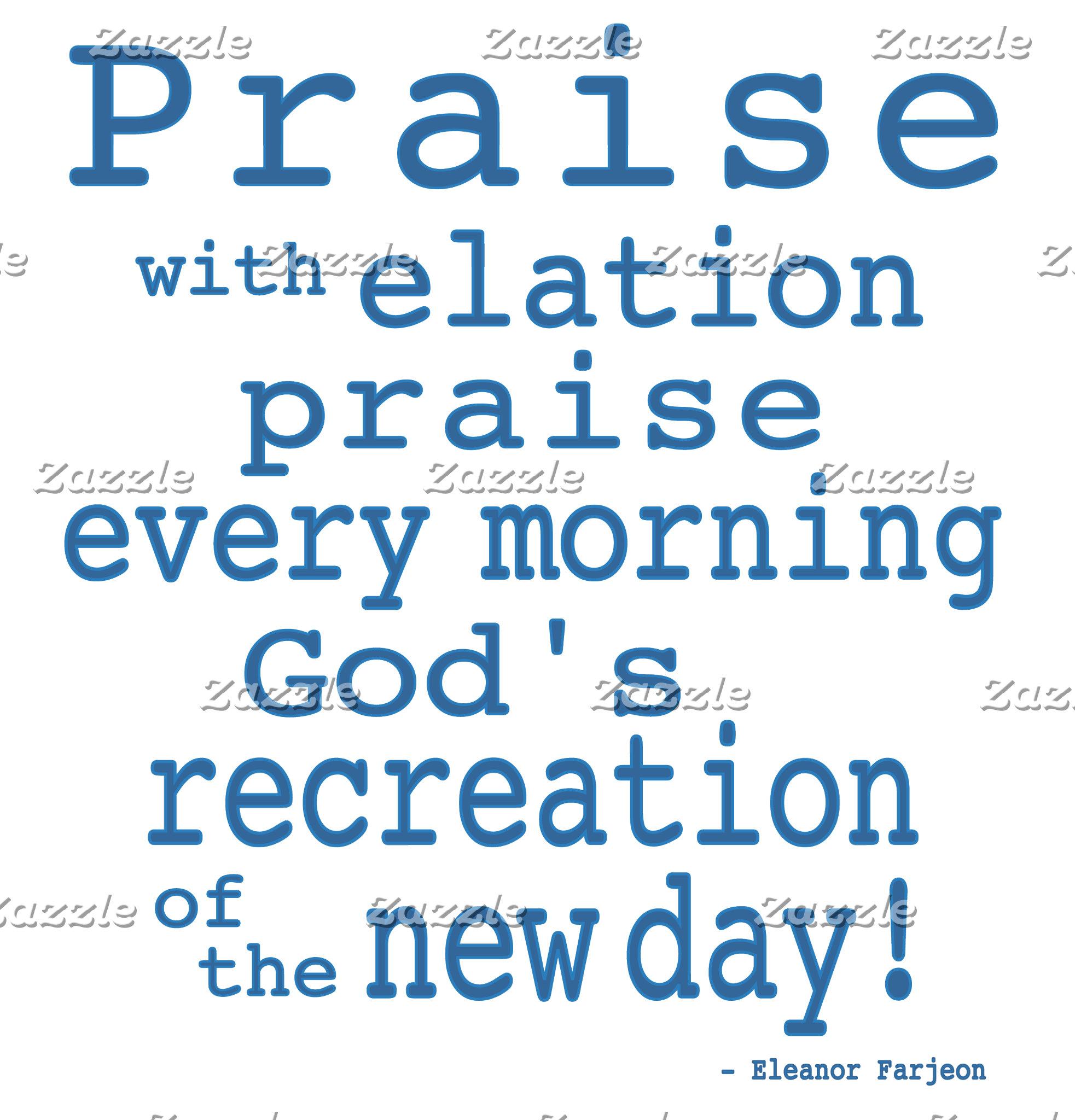 Praise!