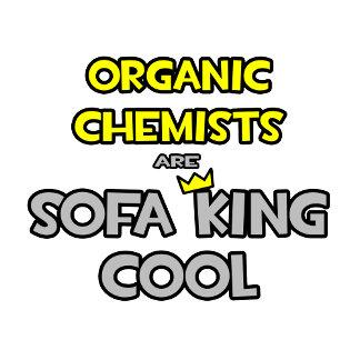 Organic Chemists Are Sofa King Cool