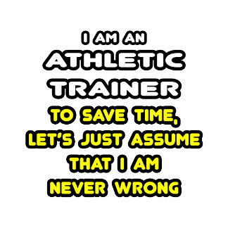 Funny Athletic Trainer T-Shirts