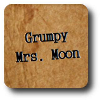 Grumpy Mrs. Moon