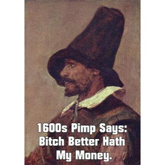 1600s Pimp (2 Designs)