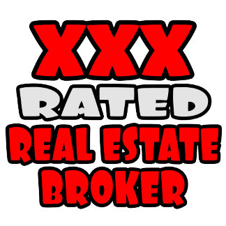 XXX Rated Real Estate Broker