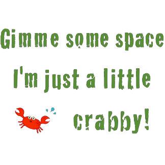 Just A Little Crabby