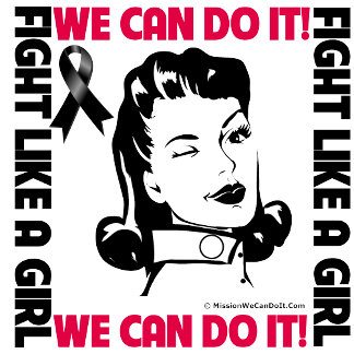Melanoma - Fight Like A Girl - We Can Do It
