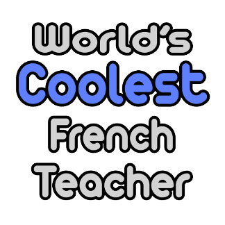 World's Coolest French Teacher