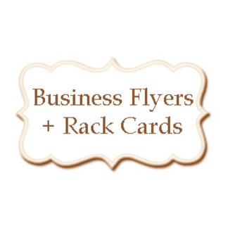 Business Advertisement Rack Cards + Flyers