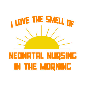 Smell of Neonatal Nursing in the Morning