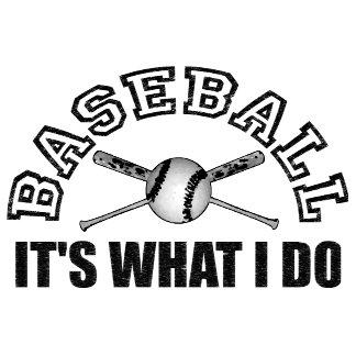 BASEBALL IS WHAT I DO