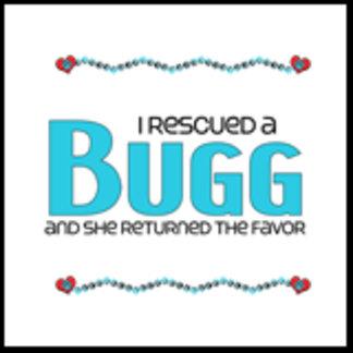I Rescued a Bugg (Female Dog)