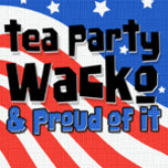 proud_tea_party_wacko_zazzle_cropped.png