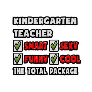 Kindergarten Teacher ... The Total Package