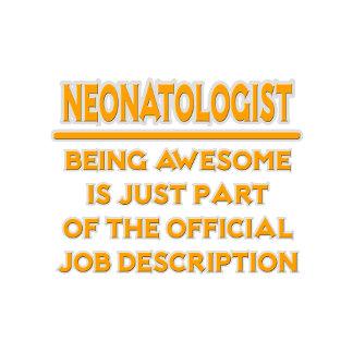 Awesome Neonatologist .. Job Description