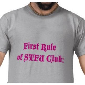First Rule of STFU Club:
