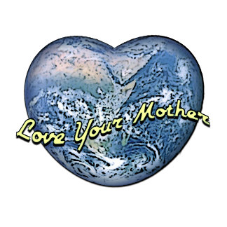 Earth Heart: Love Your Mother