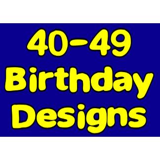 40-49 Birthday