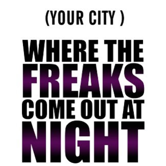 Freaks come out at night CUSTOM HIP-HOP shirt