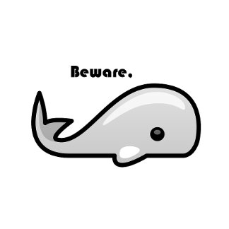 Beware the White Whale