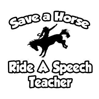 Save a Horse, Ride a Speech Teacher