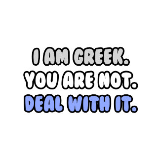 Deal With It .. Funny Greek