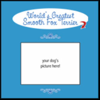 Personalized World's Greatest Smooth Fox Terrier