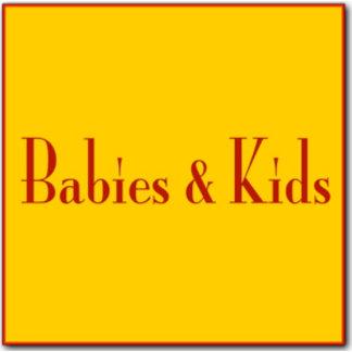 - Babies & Kids -