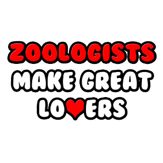 Zoologists Make Great Lovers