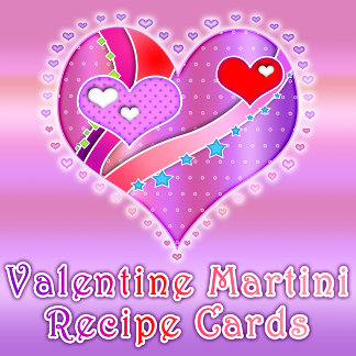 VALENTINE'S DAY MARTINI RECIPE CARDS