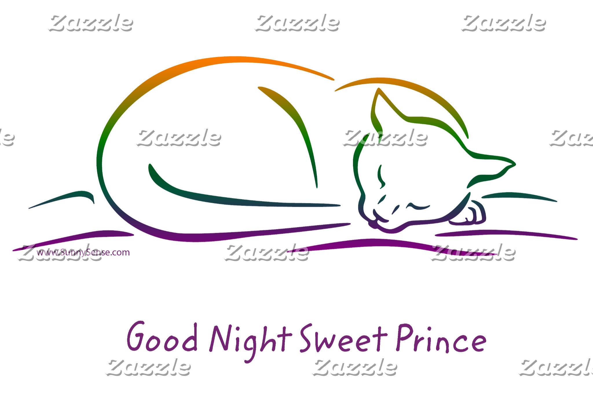 Good Night Sweet Prince (Cat)
