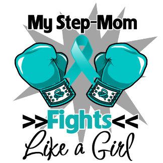 My Step-Mom Fights Like a Girl Ovarian Cancer